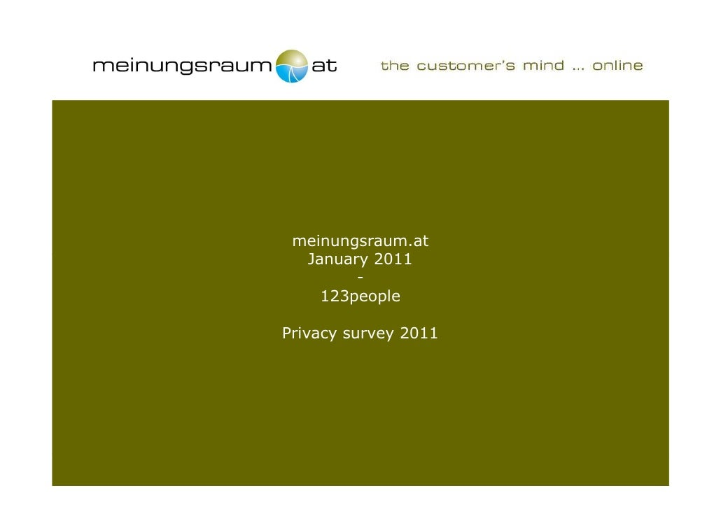 meinungsraum.at  January 2011        -    123peoplePrivacy survey 2011                      123people privacy survey 2011 ...