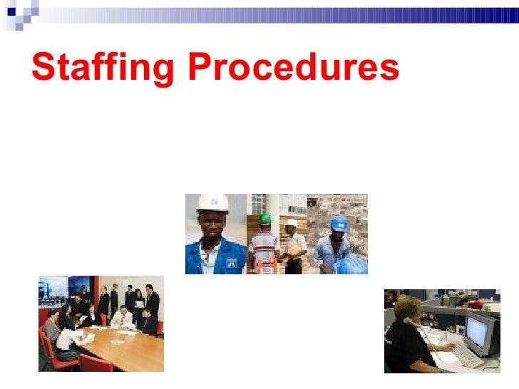 12.3  Staffing Procedures