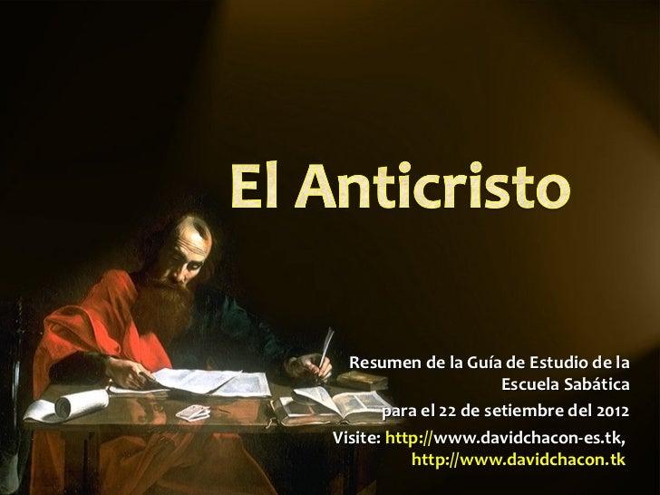 Resumen de la Guía de Estudio de la                       Escuela Sabática       para el 22 de setiembre del 2012Visite: h...