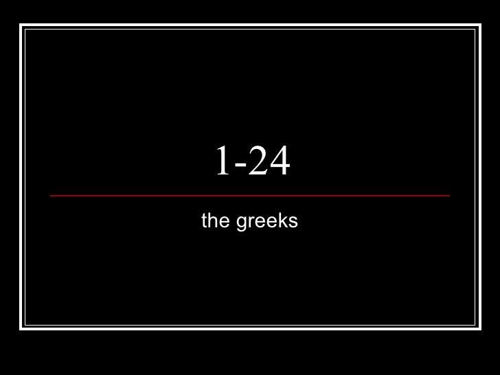 1-24 the greeks