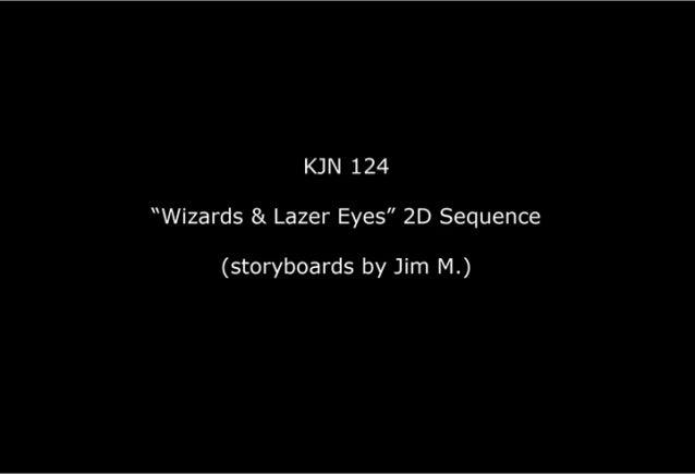 "King Julien 124 - ""Wizards & Lazer Eyes"" 2D Sequence"