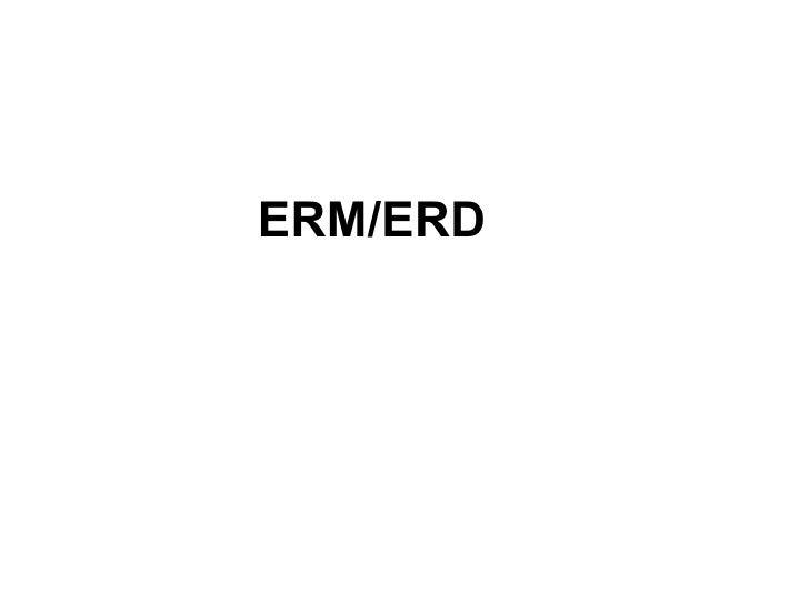 ERM/ERD
