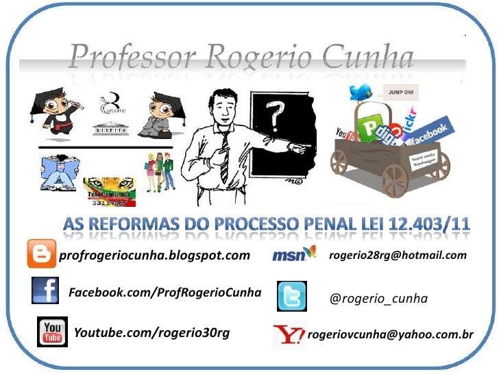 Lei 12.403/11 - Reformas