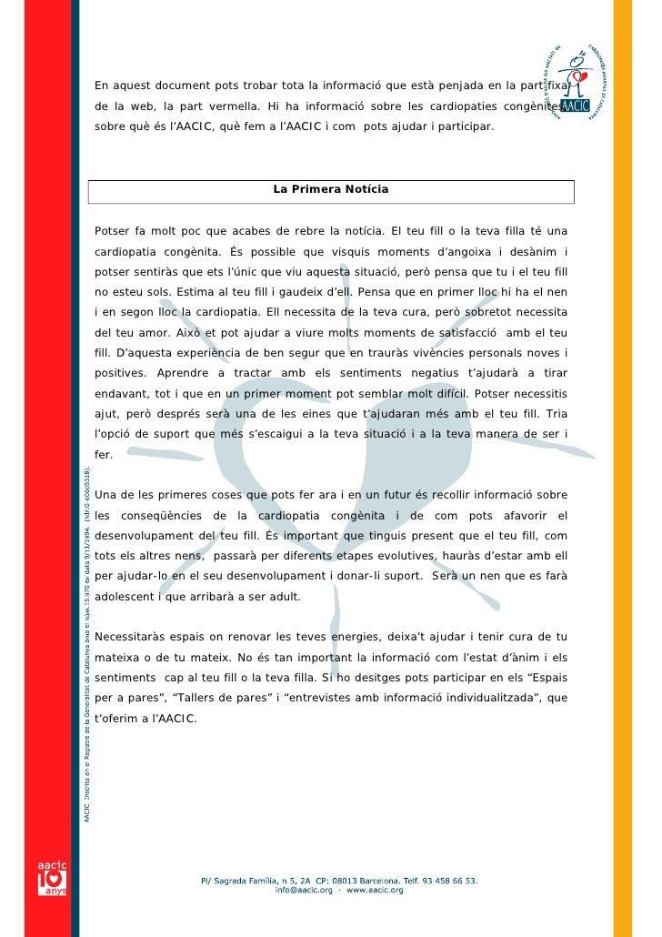 En aquest document pots trobar tota la informació que està penjada en la part fixa de la web, la part vermella. Hi ha info...