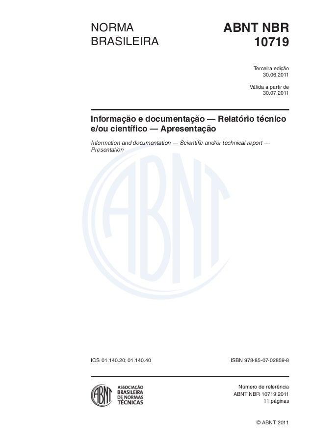 Válida a partir de edição ABNT NBRNORMA BRASILEIRA © ABNT 2011 ICS ISBN 978-85-07- Número de referência 11 páginas 10719 T...