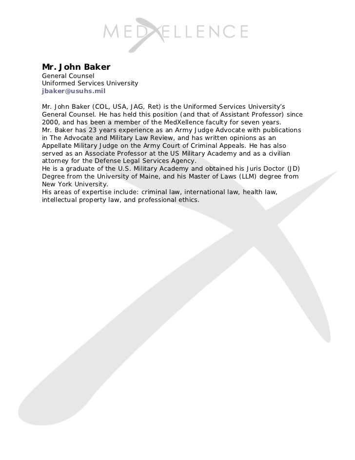 Mr. John BakerGeneral CounselUniformed Services Universityjbaker@usuhs.milMr. John Baker (COL, USA, JAG, Ret) is the Unifo...