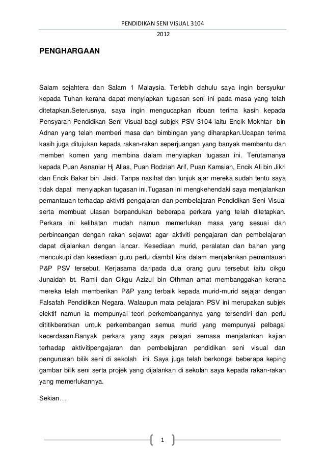 PENDIDIKAN SENI VISUAL 3104 2012 1 PENGHARGAAN Salam sejahtera dan Salam 1 Malaysia. Terlebih dahulu saya ingin bersyukur ...