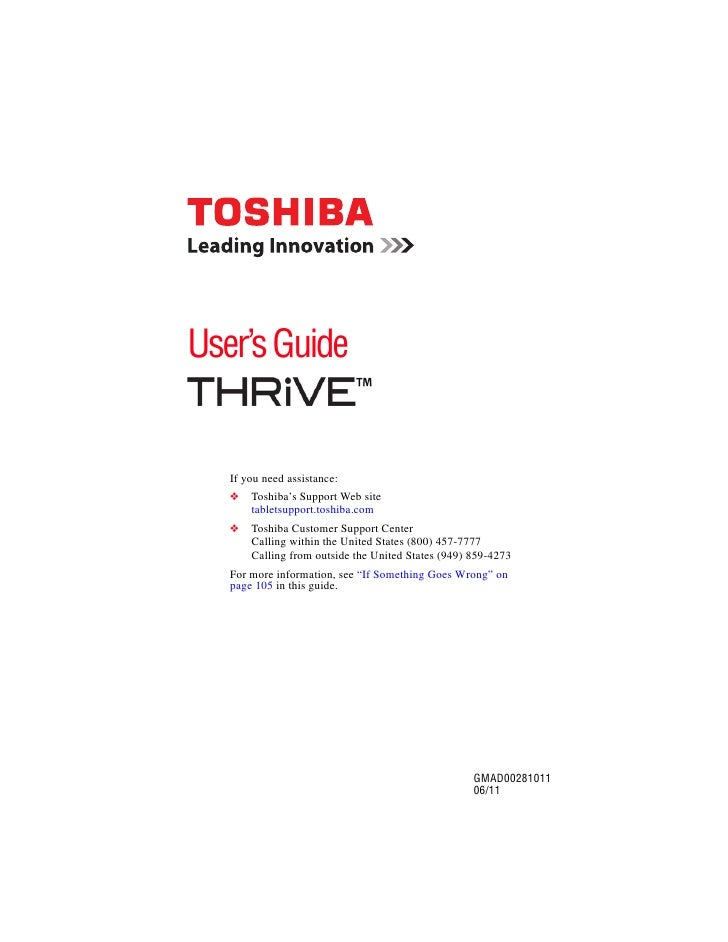 User's Guide   If you need assistance:   ❖   Toshiba's Support Web site       tabletsupport.toshiba.com   ❖   Toshiba Cust...