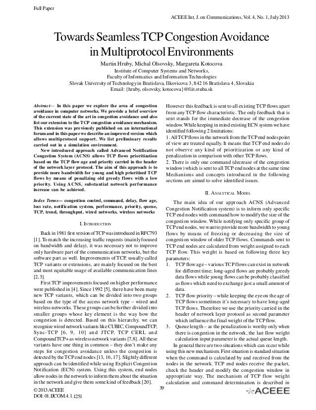 Full Paper ACEEE Int. J. on Communications, Vol. 4, No. 1, July 2013  Towards Seamless TCP Congestion Avoidance in Multipr...