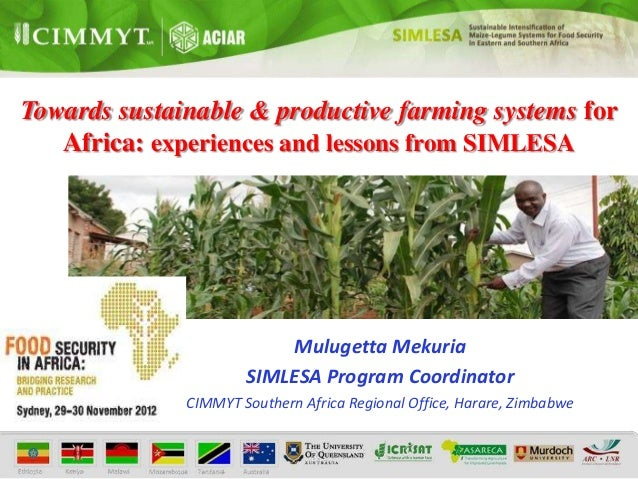 Towards sustainable & productive farming systems for   Africa: experiences and lessons from SIMLESA                       ...