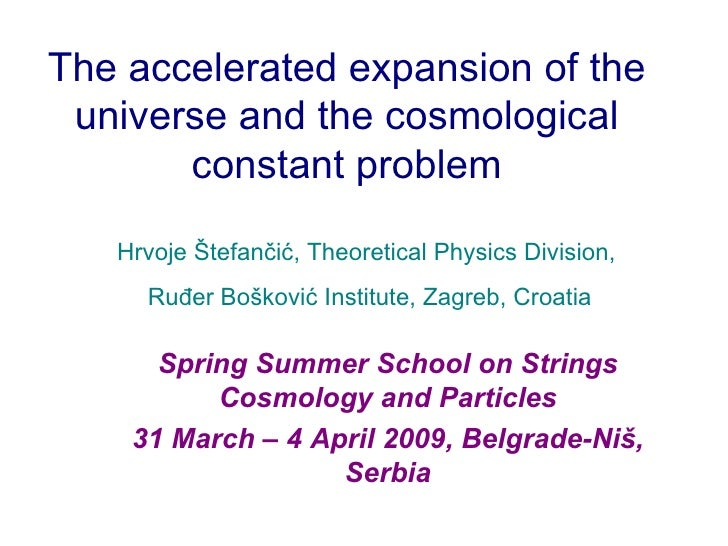 The accelerated expansion of the universe and the cosmological constant problem <ul><ul><li>Spring Summer School on String...