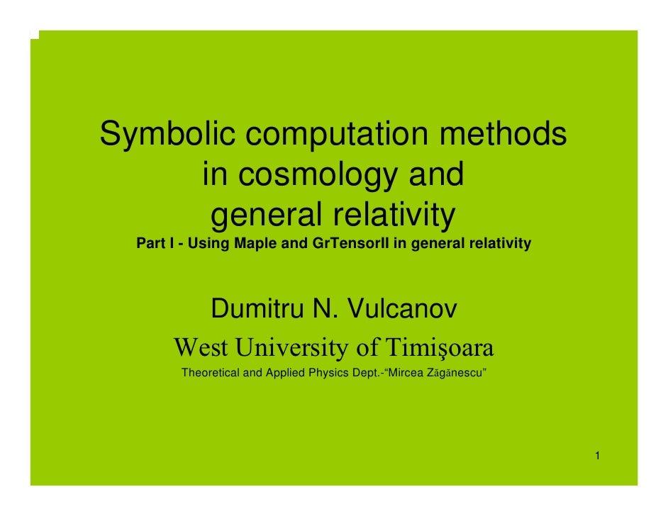 D. Vulcanov: Symbolic Computation Methods in Cosmology and General Relativity [1]