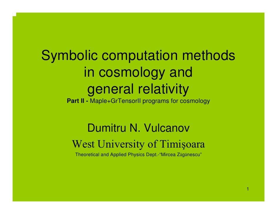 D. Vulcanov: Symbolic Computation Methods in Cosmology and General Relativity [2]