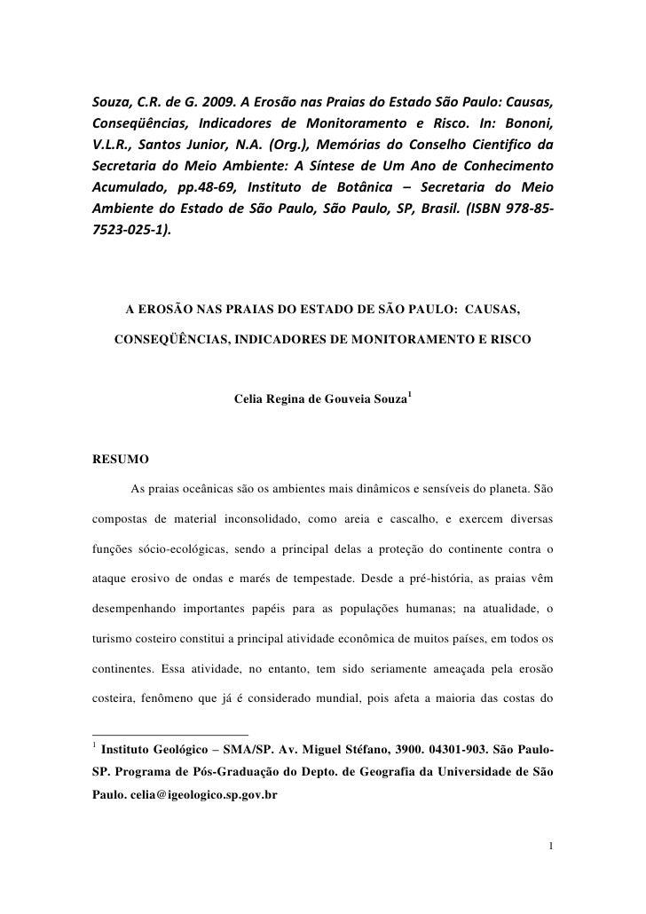 Souza, C.R. de G. 2009. A Erosão nas Praias do Estado São Paulo: Causas,Conseqüências, Indicadores de Monitoramento e Risc...