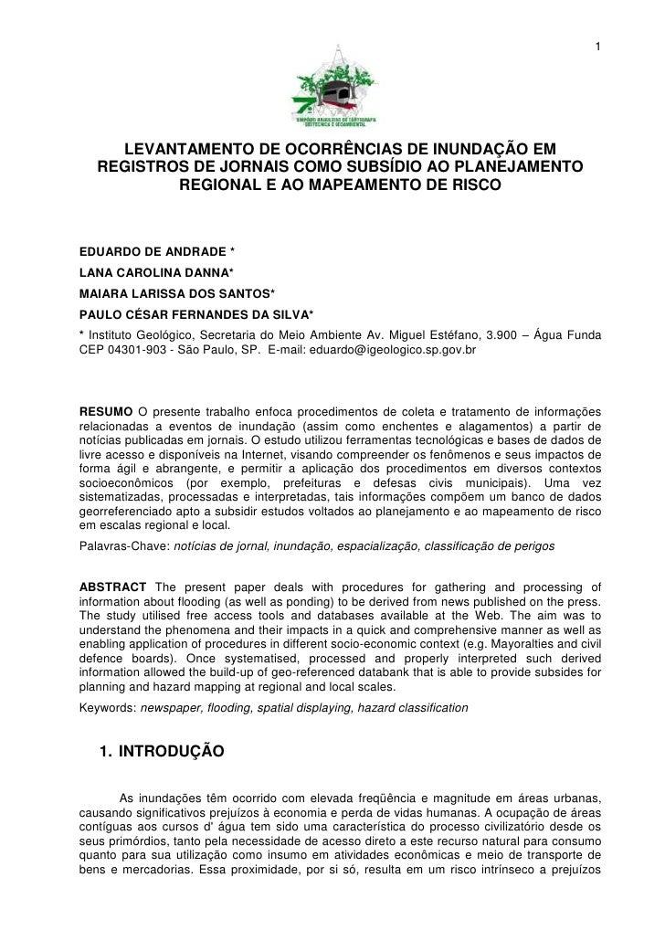 1     LEVANTAMENTO DE OCORRÊNCIAS DE INUNDAÇÃO EM   REGISTROS DE JORNAIS COMO SUBSÍDIO AO PLANEJAMENTO           REGIONAL ...