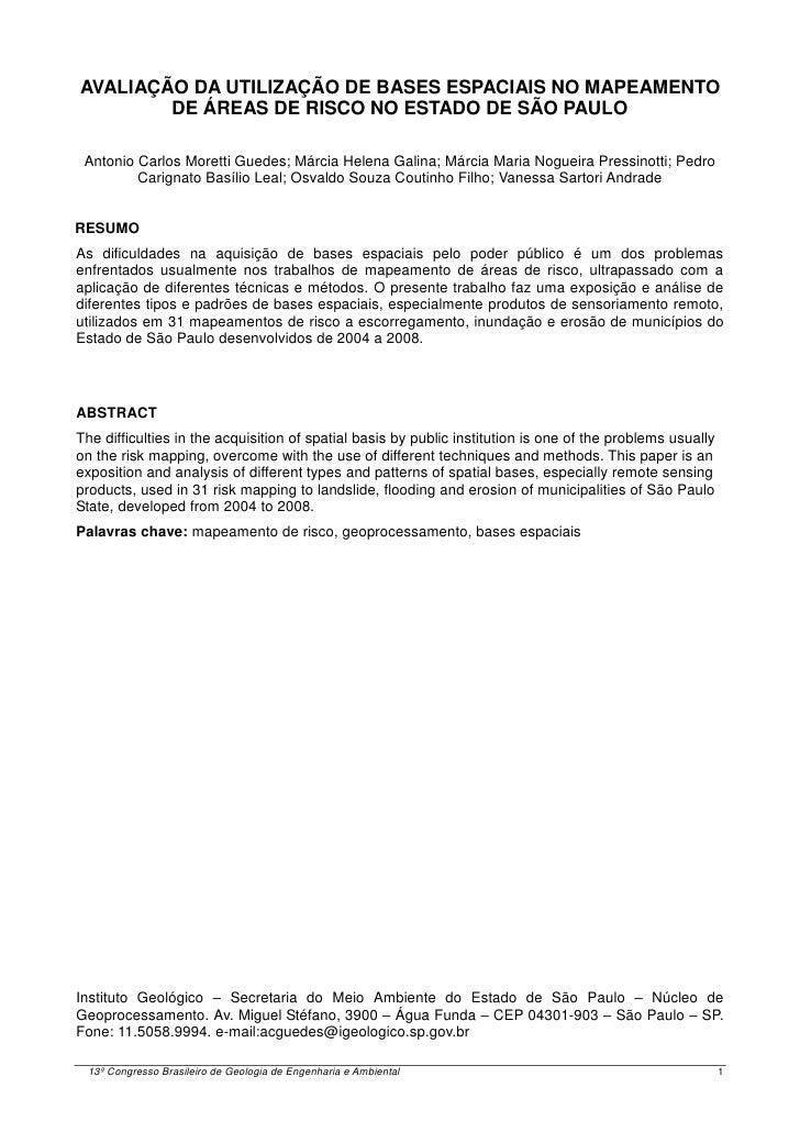AVALIAÇÃO DA UTILIZAÇÃO DE BASES ESPACIAIS NO MAPEAMENTO        DE ÁREAS DE RISCO NO ESTADO DE SÃO PAULO Antonio Carlos Mo...
