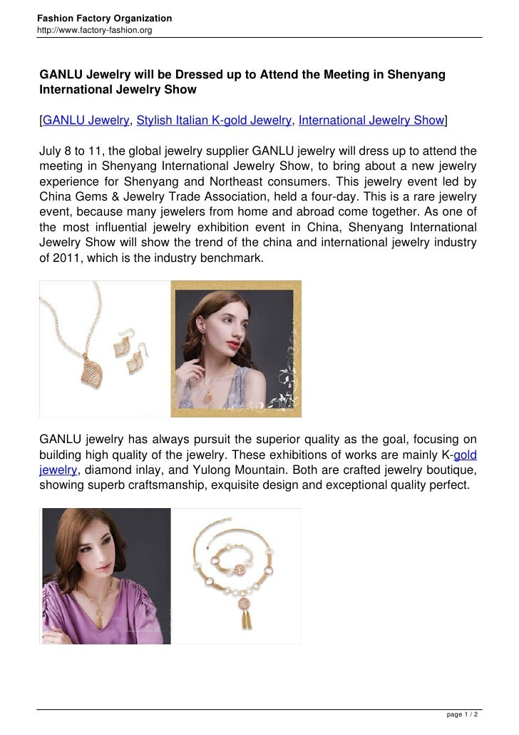 Fashion Factory Organizationhttp://www.factory-fashion.orgGANLU Jewelry will be Dressed up to Attend the Meeting in Shenya...