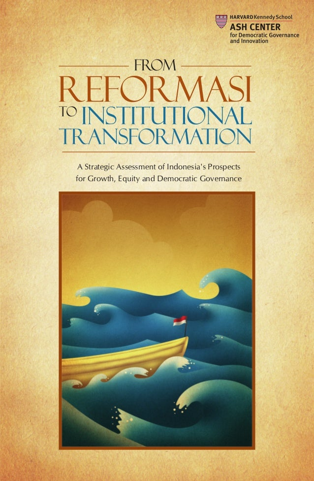 From Reformasi to Institutional Transformation