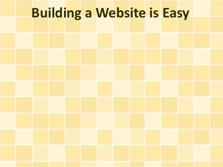Building a Website is Easy