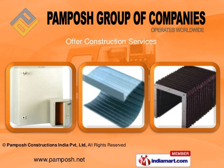 Offer Construction Services© Pamposh Constructions India Pvt, Ltd, All Rights Reserved               www.pamposh.net