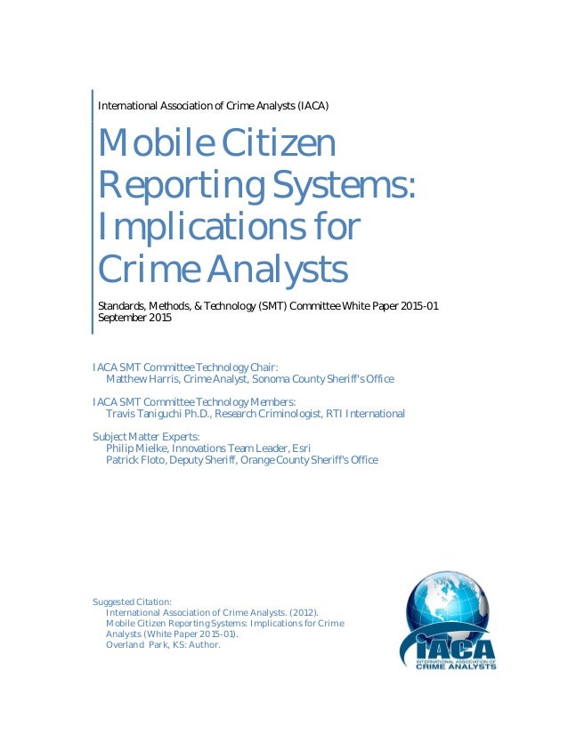 technology and crime analysis Crime analysis is not a new field criminologists have long looked for patterns of crime to glean all sorts of answers about deviant behavior the profession of crime analyst is a relatively recent innovation within policing, however, and it's rapidly becoming indispensable.