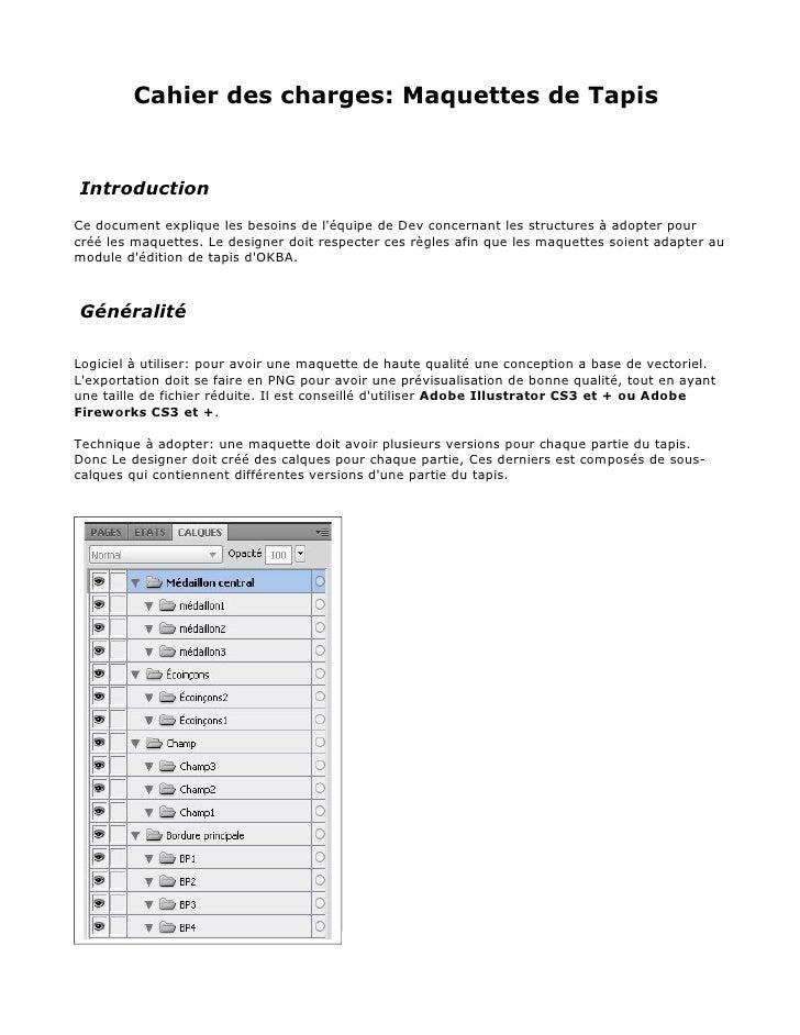 Cahier des charges: Maquettes de TapisIntroductionCe document explique les besoins de léquipe de Dev concernant les struct...
