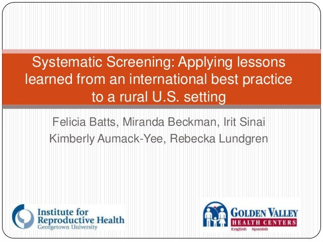 Systematic Screening: Applying lessons learned from an international best practice to a rural U.S. setting