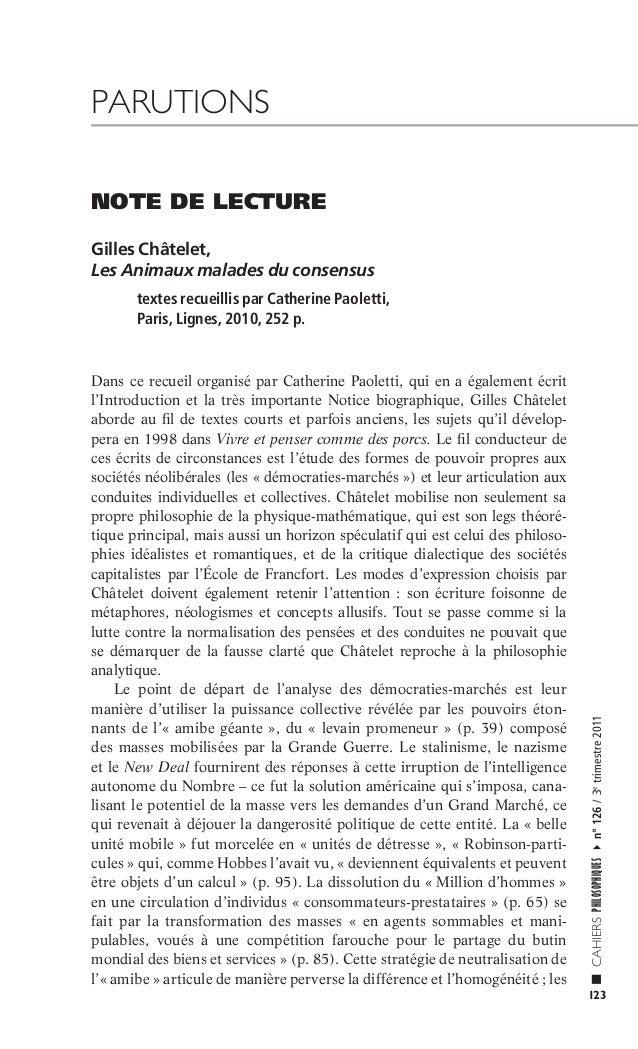 PARUTIONS NOTE DE LECTURE Gilles Châtelet, Les Animaux malades du consensus  CAHIERS PHILOSOPHIQUES  Dans ce recueil organ...