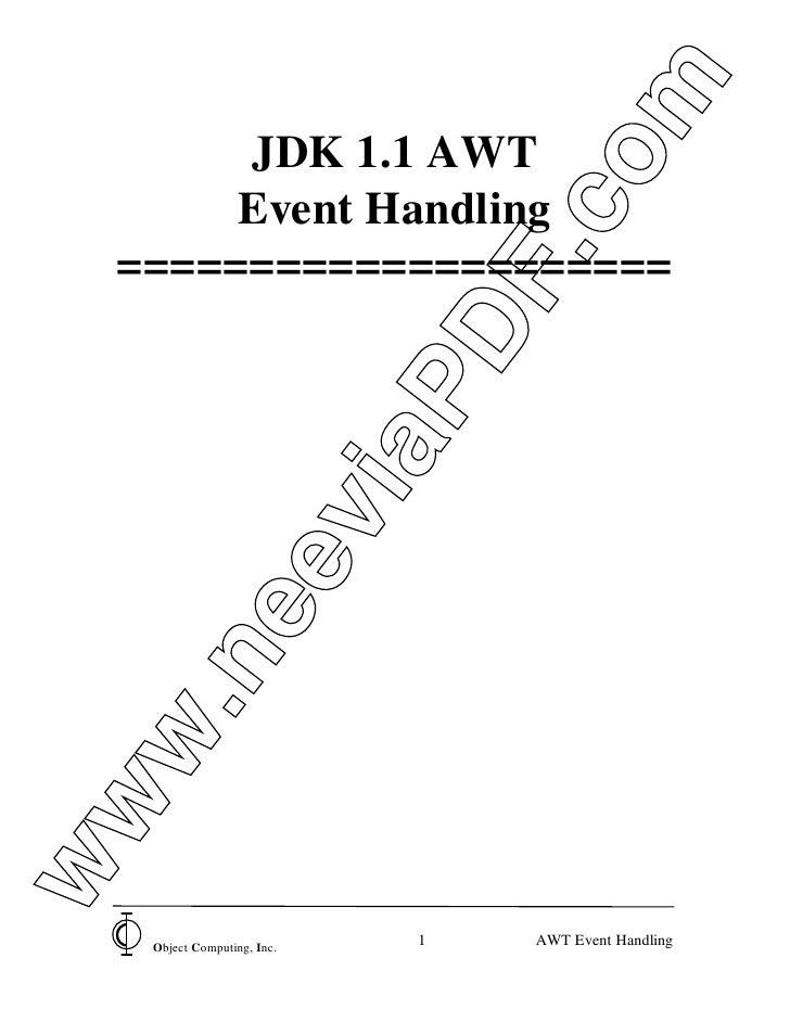 om       JDK 1.1 AWT       Event Handling                                 .c  =====================                       ...
