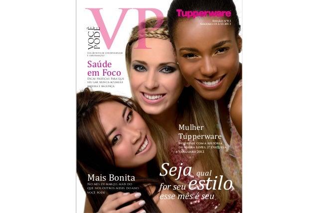 Edição nº03                                              Semanas 10 a 13.2013 VOCÊ PODESua Revista de oportunidadee inform...