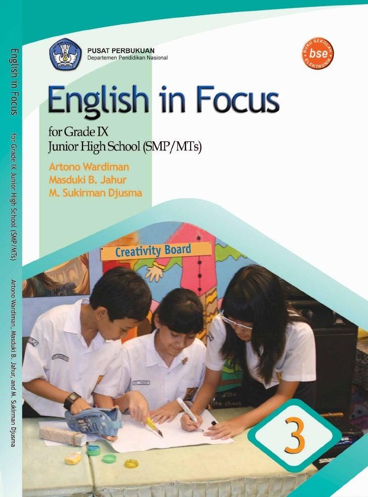 Hak Cipta pada Departemen Pendidikan Nasional   Dilindungi Undang-undang    English in Focus for Grade IX Junior High Scho...