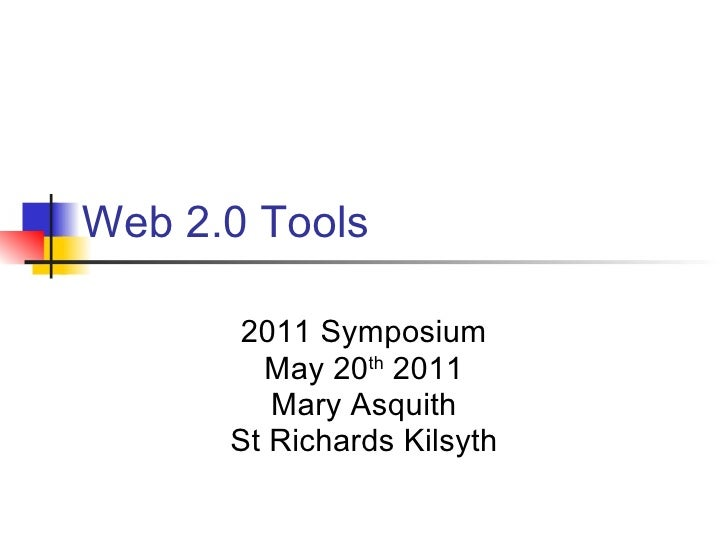 Web 2.0 Tools Symposium 20 05 11