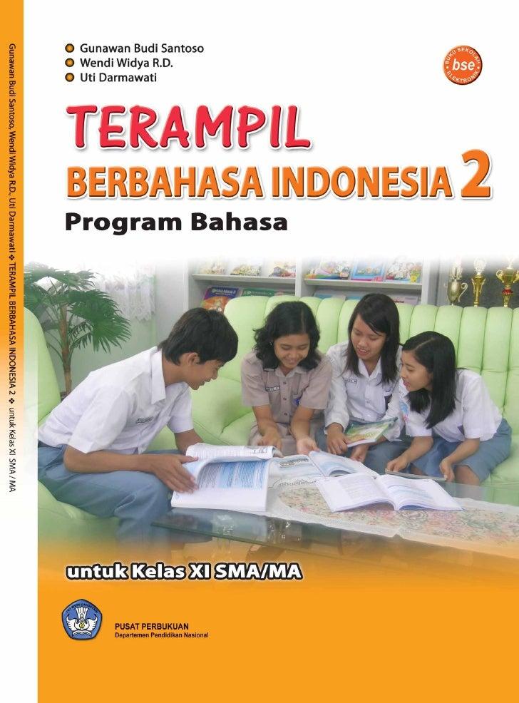 Terampil Berbahasa Indonesia Kelas XI Bahasa   i