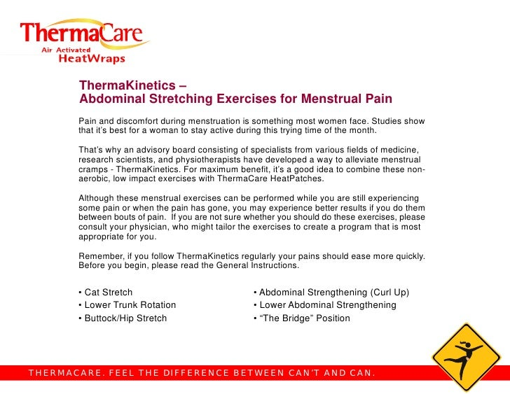 ThermaKinetics –        Abdominal Stretching Exercises for Menstrual Pain        Pain and discomfort during menstruation i...