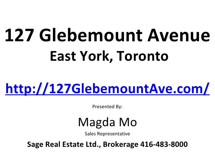 127 Glebemount Avenue        East York, Torontohttp://127GlebemountAve.com/                     Presented By:             ...