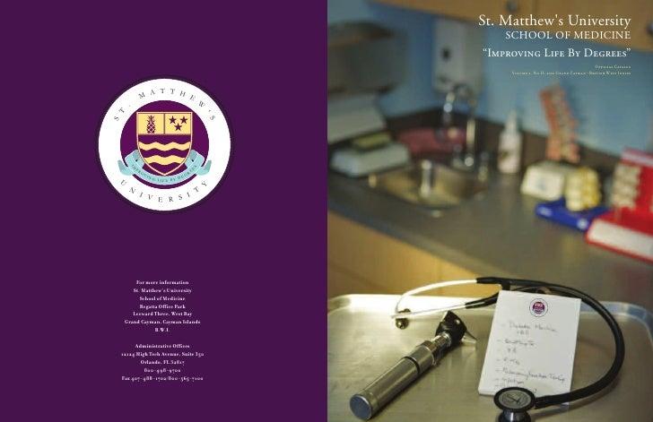 St. Matthew's University                                                                    SCHOOL OF MEDICINE            ...