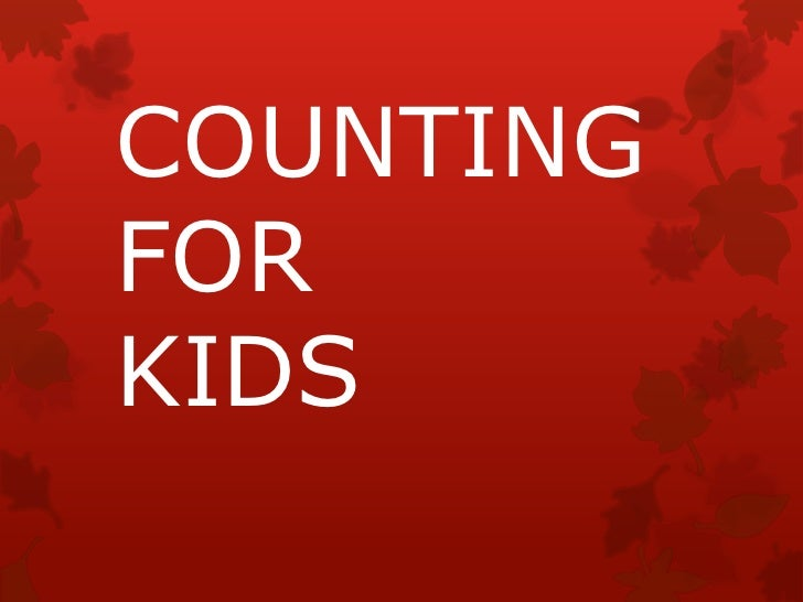 COUNTING FOR KIDS