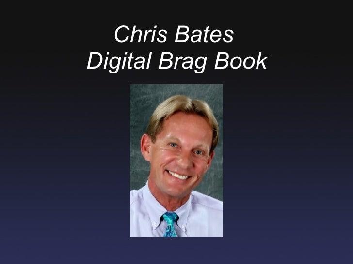 Chris BatesDigital Brag Book