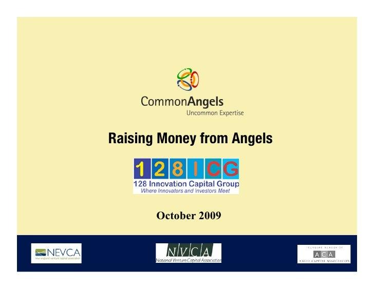 Raising Money from Angels!            October 2009
