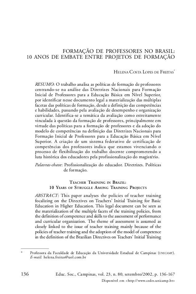 136 Educ. Soc., Campinas, vol. 23, n. 80, setembro/2002, p. 136-167 Disponível em <http://www.cedes.unicamp.br> FORMAÇÃO D...