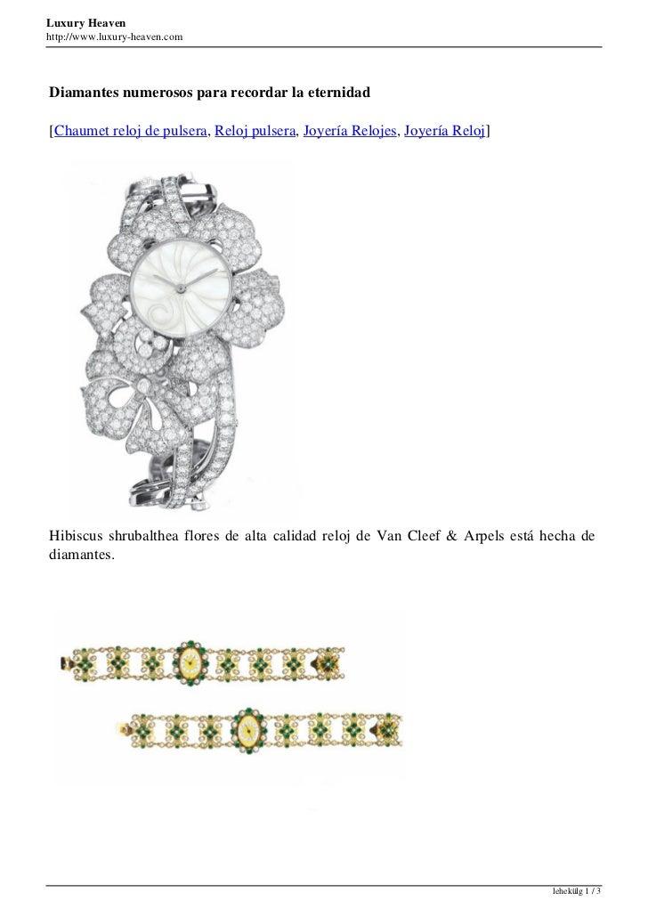 Luxury Heavenhttp://www.luxury-heaven.comDiamantes numerosos para recordar la eternidad[Chaumet reloj de pulsera, Reloj pu...