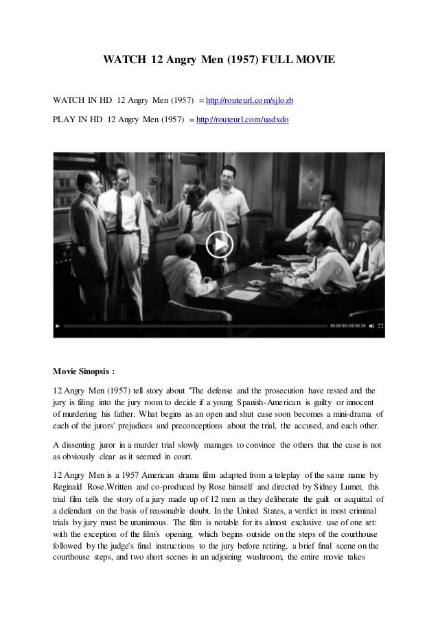 12 angry men leadership 12 angry men is one such movie which shows how group dynamics can actually lead to success or failures12 angry men is a classic movie which was released in 1957in the movie 12 men are put in one single room to discuss a case and reach a final decision on it until they don't come up with a.