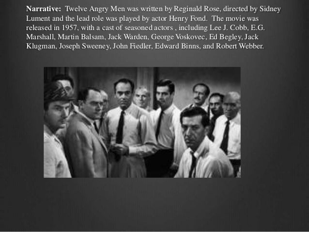 an analysis of the film twelve angry men 12 angry men film analysis questions12 angry men film analysis questions directions : choose two of the following six questions to answer after viewing the film.
