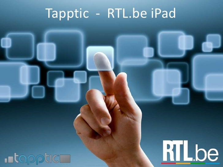 Tapptic  -  RTL.beiPad<br />