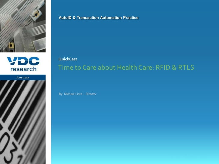 AutoID & Transaction Automation Practice                  QuickCast                  Time to Care about Health Care: RFID ...