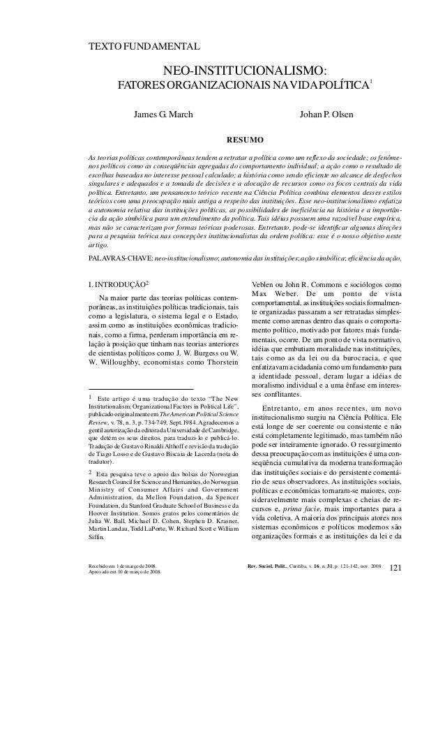 REVISTA DE SOCIOLOGIA E POLÍTICA V. 16, Nº 31: 121-142 NOV. 2008 TEXTO FUNDAMENTAL  NEO-INSTITUCIONALISMO: 1  FATORES ORGA...
