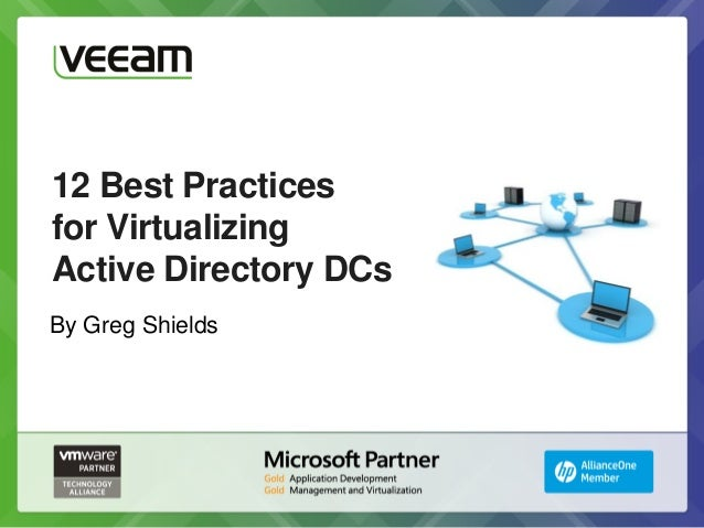 12 best practices for virtualizing active directory DCs