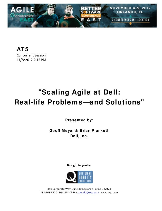 "AT5 Concurrent Session  11/8/2012 2:15 PM                 ""Scaling Agile at Dell: Real-life Problems—and Soluti..."