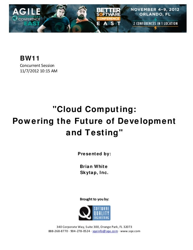 Cloud Computing: Powering the Future of Development and Testing