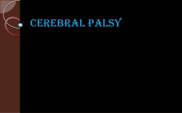 Cerebral Palsy: PT assessment and Management